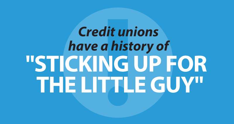 """Credit unions have a history of """"sticking up for the little guy"""""""