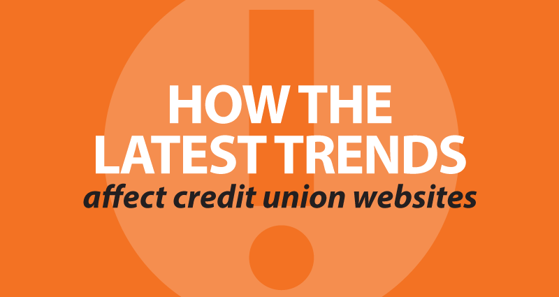 How the latest trends affect credit union websites