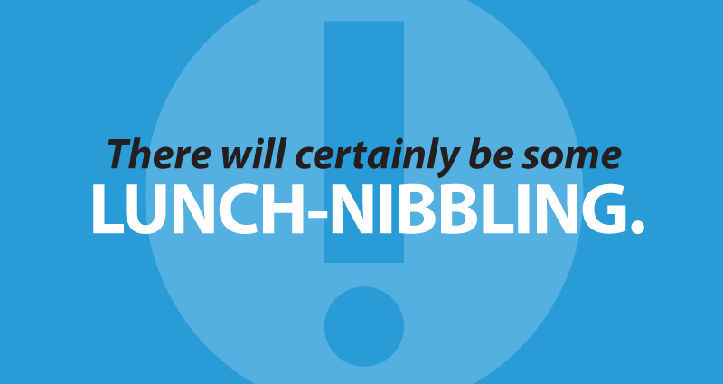 Time to Panic? There will certainly be some lunch-nibbling.