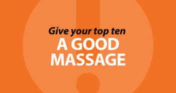 Give your top ten a good massage